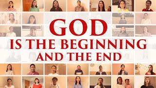 "2020 Christian Music Video | ""God Is the Beginning and the End"" 
