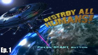 Destroy All Humans (PC) Ep-1