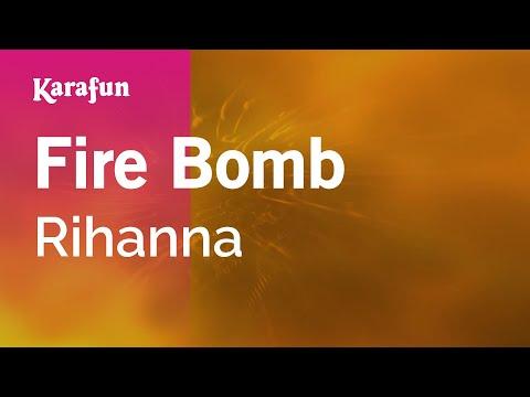 Karaoke Fire Bomb - Rihanna *