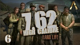 "7.62 High Calibre - Hard Life Mod - Pt.6 ""Heading Into Town"""