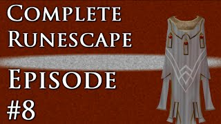 Complete Runescape: Episode #8 - Running out of time