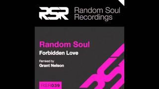 """RSR039 Random Soul """"Forbidden Love"""" Random Soul Original"""