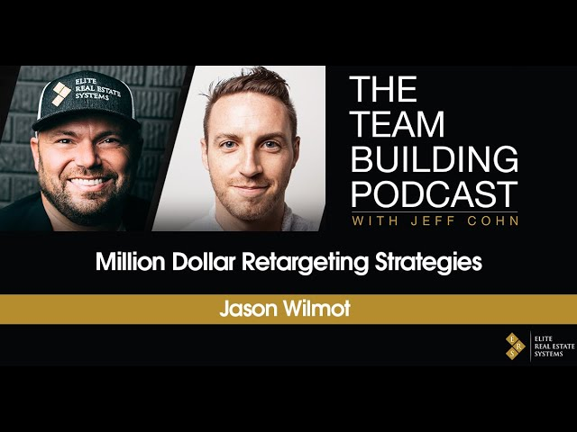 Million Dollar Retargeting Strategies w/ Jason Wilmot