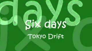 Six Days - DJ Shadow - Sountrack Of Fast And Furious 3 : Tokyo Drift