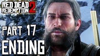 RED DEAD REDEMPTION 2 ENDING Walkthrough PART 17 (PS4 Pro) No Commentary @ 1440p HD ✔