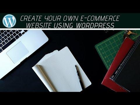 How to make an E-Commerce website using WordPress (Part 1) thumbnail