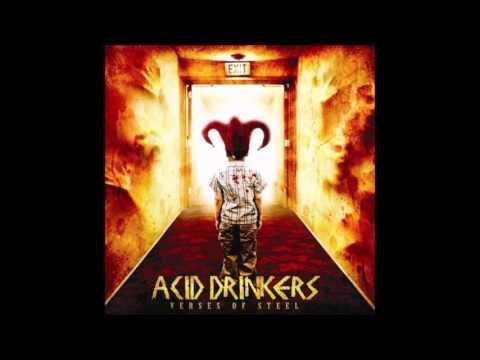 Acid Drinkers - Verses of Steel (2008) [full album]