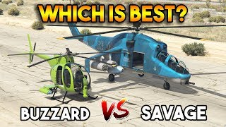 GTA 5 ONLINE : BUZZARD VS SAVAGE (WHICH IS BEST?)