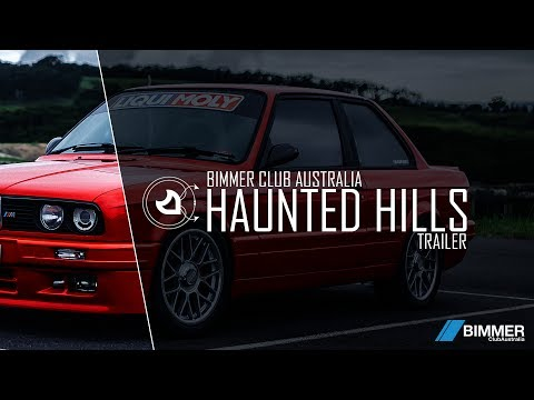 Bimmer Club Australia | Haunted Hills Trailer