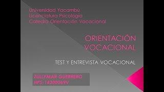 ORIENTACION VOCACIONAL ENTREVISTA Y TEST VOCACIONAL