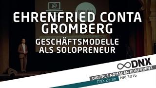 DNX 2016 ✰ Ehrenfried Conta Gromberg - Geschäftsmodelle als Solopreneur