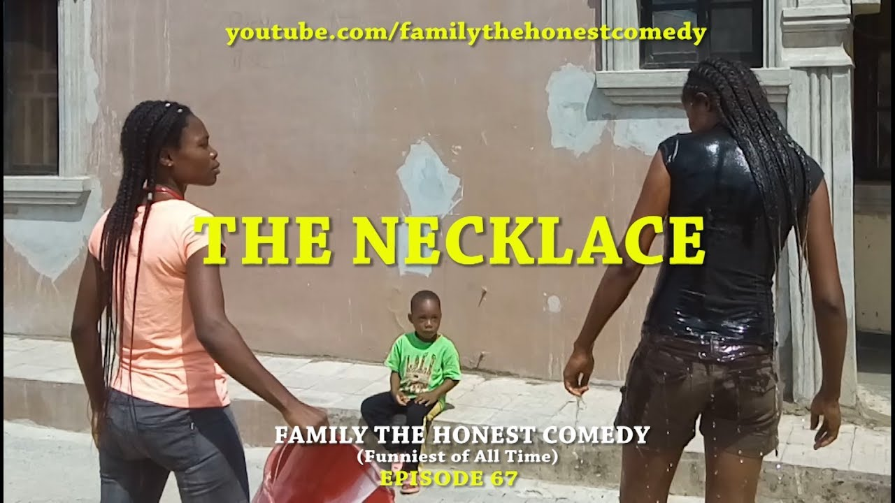 Download THE NECKLACE  (Family The Honest Comedy) (Episode 67)