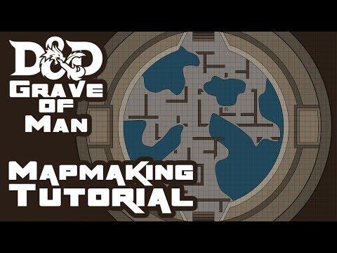 Grave of Man - Dungeons & Dragons [5e] Campaign - Bonus Episode - Mapmaking Tutorial