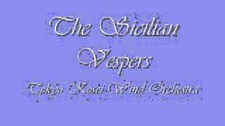 The Sicilian Vespers Overture. Tokyo Kosei Wind Orchestra.