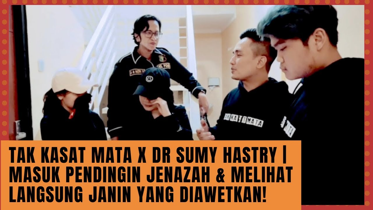 Tak Kasat Mata x dr Sumy Hastry | Masuk Pendingin Jenazah & Melihat Langsung Janin yang Diawetkan!