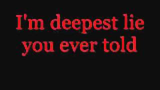 Repeat youtube video Get Scared- Deepest Cut Lyrics