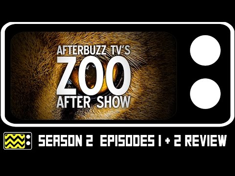 Zoo Season 2 Episodes 1 & 2 Review & After Show | AfterBuzz TV