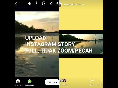 cara-bikin-instagram-story-full,-tidak-pecah-dan-zoom