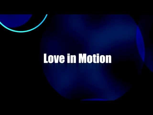 Love In Motion - Romantic Music