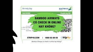 [etrip4u.com] Checkin online bamboo - Etrip4u tư vấn