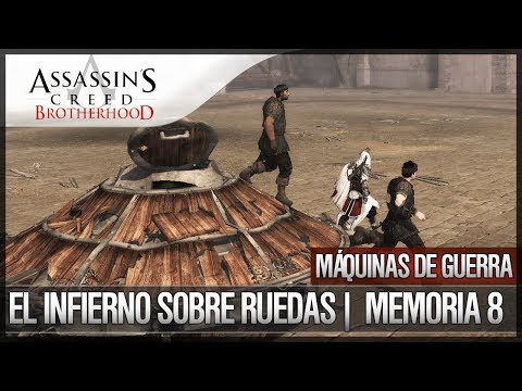 Assassin's Creed Brotherhood | Walkthrough | Máquinas de guerra | El infierno sobre ruedas |8| 100%