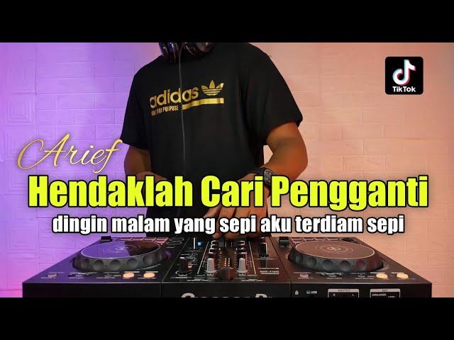 DJ HENDAKLAH CARI PENGGANTI - DJ LELAH KAKI MELANGKAH REMIX FULL BASS