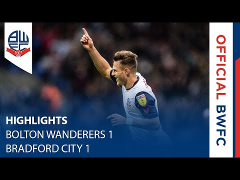 HIGHLIGHTS | Bolton Wanderers 1-1 Bradford City