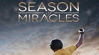Season Of Miracles (2013) | Full Movie | John Schneider | Grayson Russell | Andrew Wilson Williams