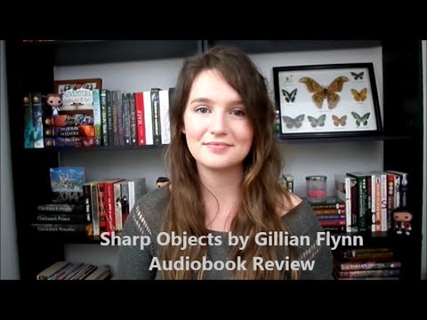 Audiobook Review: Sharp Objects by Gillian Flynn