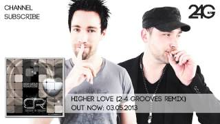 D3cay & R3lay - Higher Love (2-4 Grooves Remix)
