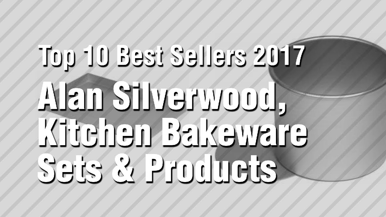 Alan silverwood kitchen bakeware sets products top 10 best sellers 2017