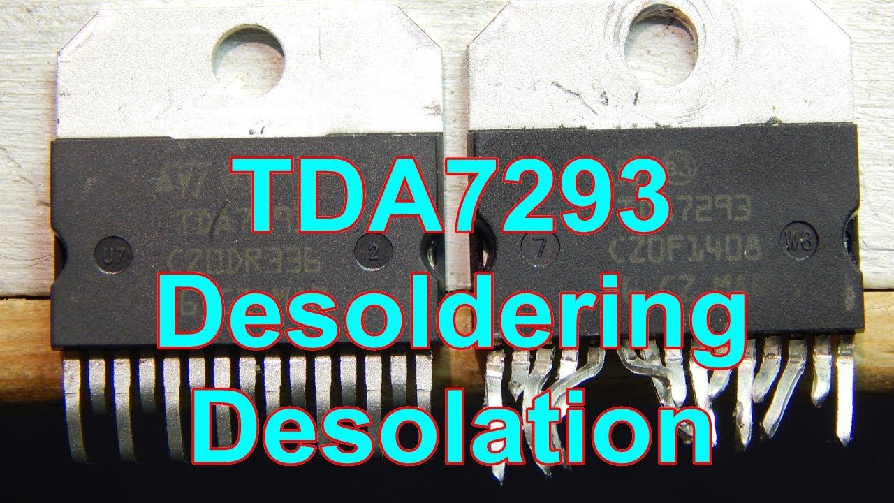 Desoldering Desolation Tda7293 Amp Youtube Listen Better T Use Amplifier Ic Lm1875 Currentmode Circuit