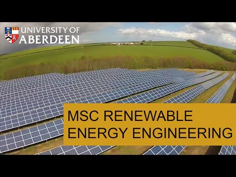 University Of Aberdeen - MSc Renewable Energy Engineering