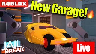 🔴 Roblox Live 🔴 JAILBREAK NEW GARAGE AND INTERFACE WOW!!! l My Birthday Soon!🎈🎊🎉🎂