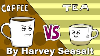 """Coffee vs. Tea"""