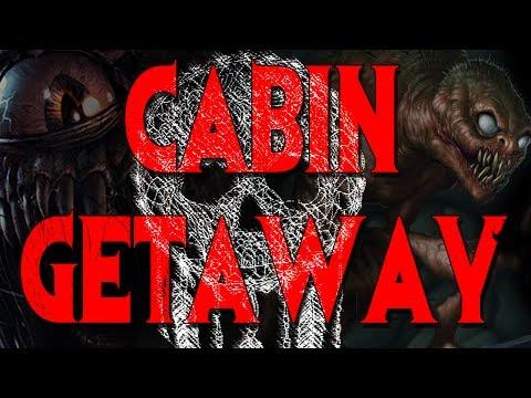 """Cabin Getaway"" by Felix Blackwell [COMPLETE] | CreepyPasta Storytime"