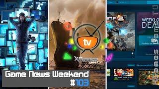 Game News Weekend - #103 от XGames-TV (Игровые Новости)