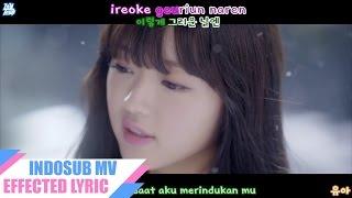 [INDOSUB] 오마이걸(OH MY GIRL)_CLOSER (MV)  [Lirik Indonesia] || (ROM-HAN-INDO)