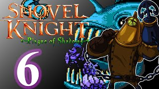 Sinking Treasure Knight | Shovel Knight: Plague of Shadows Episode 6
