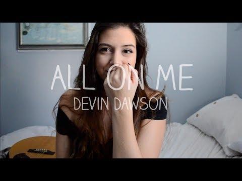 All On Me Devin Dawson | Robyn Ottolini Cover