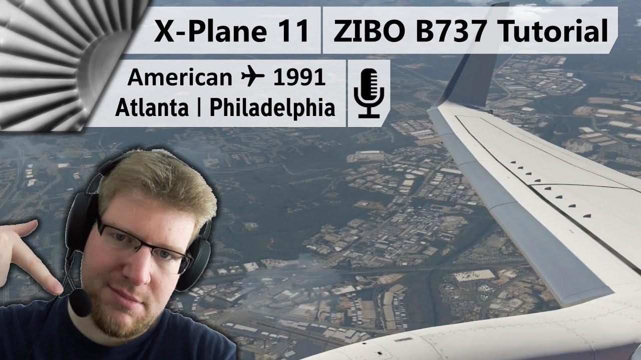 ZIBO B737-800X v3 30 | Maximum Realism Tutorial +Commentary! [X-Plane 11]