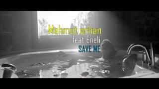 Mahmut Orhan- Save Me -[Baştaki Müzik][10 Dakika Versiyonu]