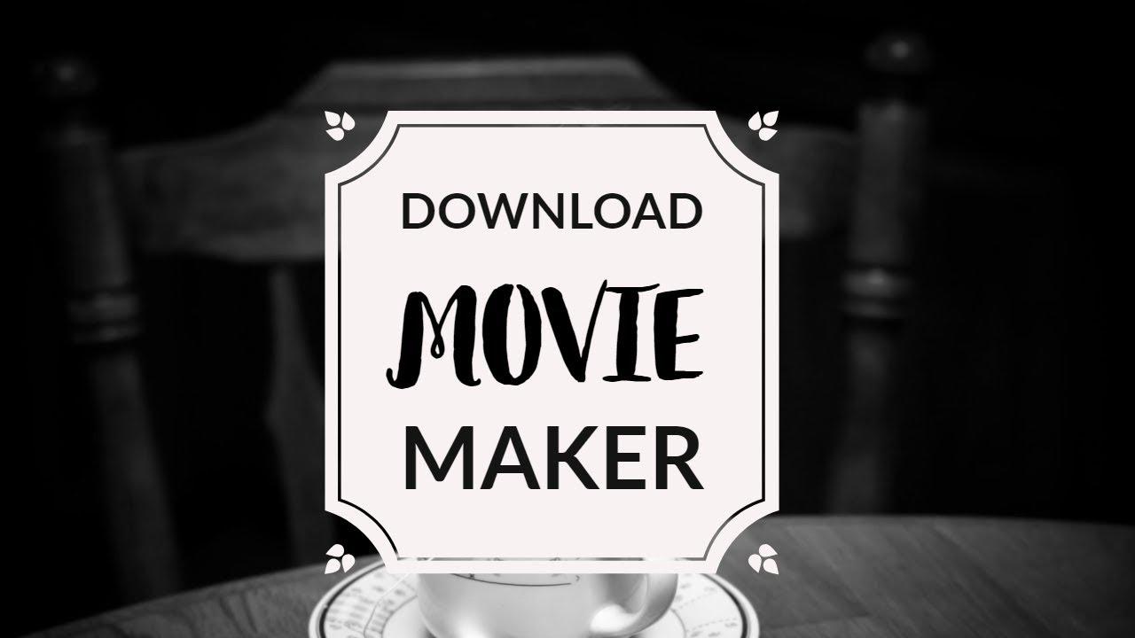 old windows movie maker xp download
