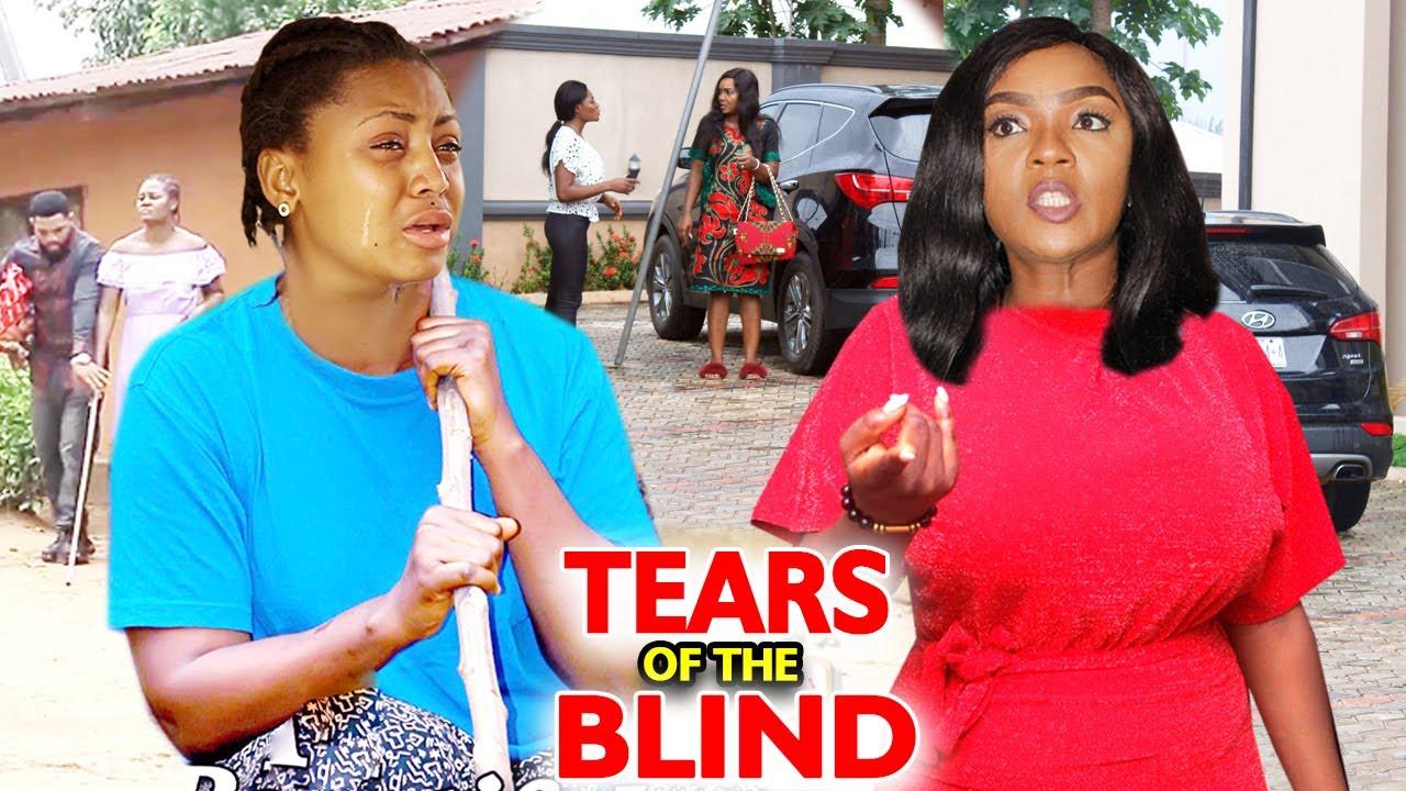 Download Tears Of The Blind - FULL MOVIE'' Regina Daniels & Chioma Chukwuka 2021 Latest Nigerian Movie