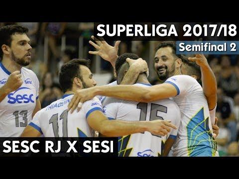 SESC RJ X SESI AO VIVO | SEMIFINAL SUPERLIGA MASCULINA 17/18 HD