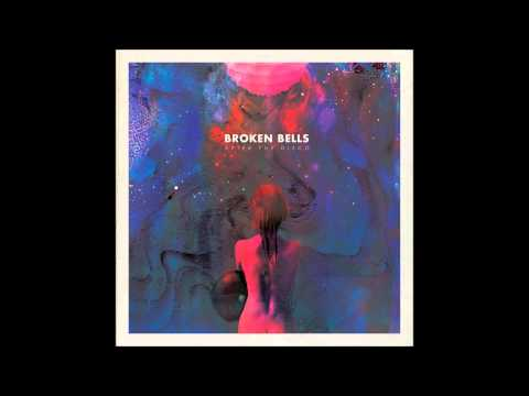 Broken Bells - Lazy Wonderland (HQ Audio)