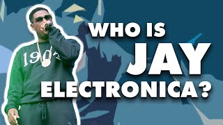 An Introduction to Jay Electronica