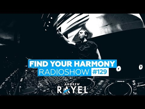 Andrew Rayel & Alex Ender - Find Your Harmony Radioshow #129