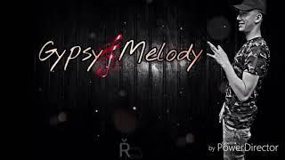 Gipsy Melody - Řekni Mi Bože