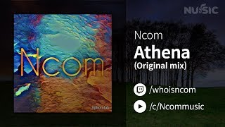 【NU:SIC :: BGM 다운로드】 Athena (Original mix) - Ncom